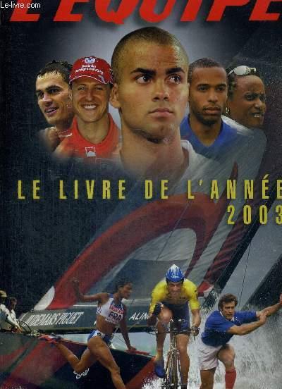 L'EQUIPE - LE LIVRE DE L'ANNEE 2003