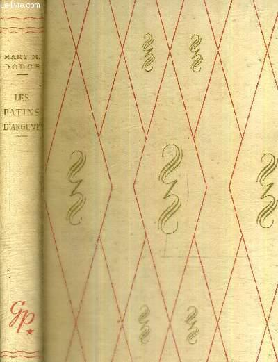 LES PATINS D'ARGENT (HANS BRINKER) - BIBLIOTHEQUE ROUGE ET OR