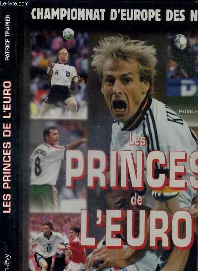 LES PRINCES DE L'EURO - CHAMPIONNAT DES NATIONS 96