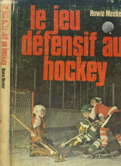 LE JEU DEFENSIF AU HOCKEY - COLLECTION SPORT