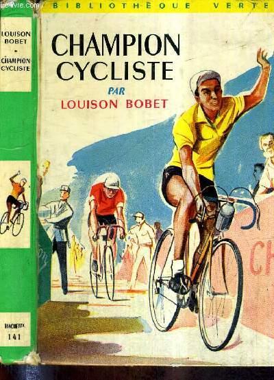 Champion Cycliste Bibliotheque Verte
