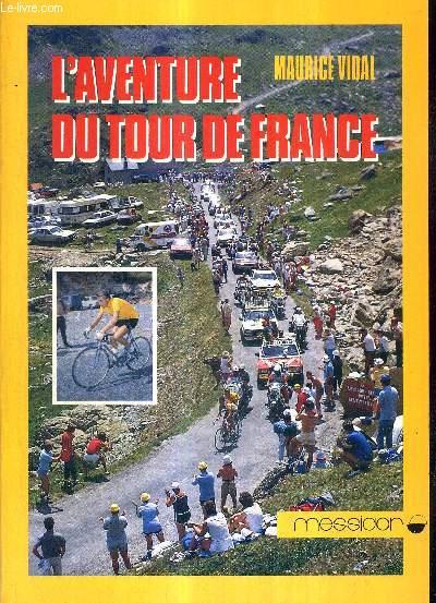 L'AVENTURE DU TOUR DE FRANCE