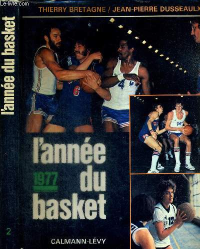 L'ANNEE DU BASKET 1977 + 3 DEDICACES