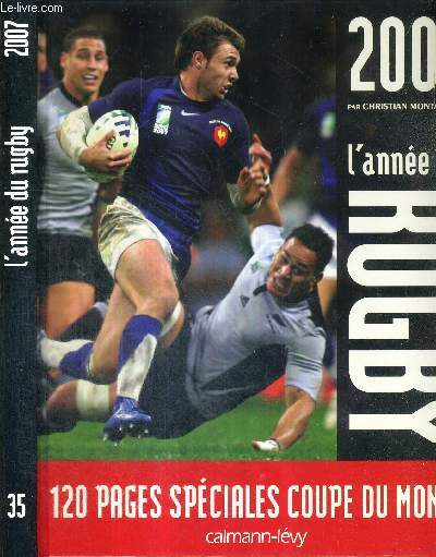 L'ANNEE DU RUGBY 2007 - 120 pages spéciales coupe du monde