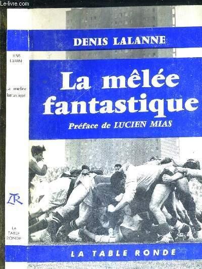 LA MELEE FANTASTIQUE - COLLECTION L'ORDRE DU JOUR