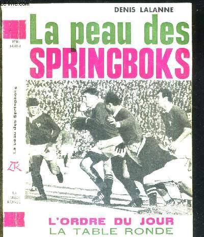 LA PEAU DES SPRINGBOKS - COLLECTION L'ORDRE DU JOUR