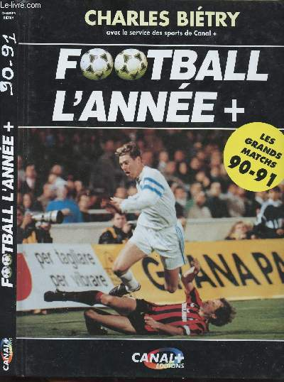 FOOTBALL L'ANNEE + - DEDICACE DE DENIS BALBIR