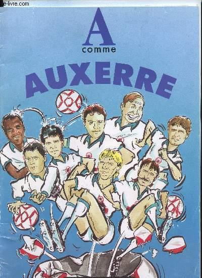 A COMME AUXERRE - A.J.A. FOOTBALL - SAISON 89/90 - DEDICACE DE GUY ROUX ET CUPERLY