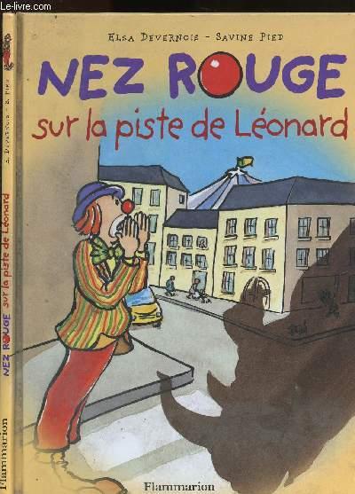 Nez rouge sur la piste de Léonard