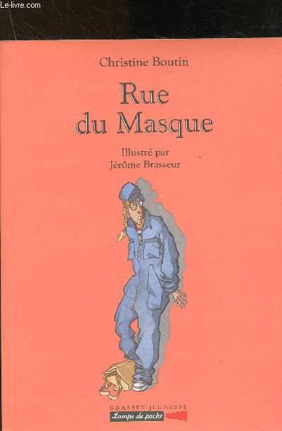Rue du Masque
