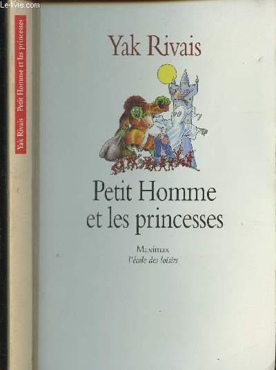 Petit homme et les princesses