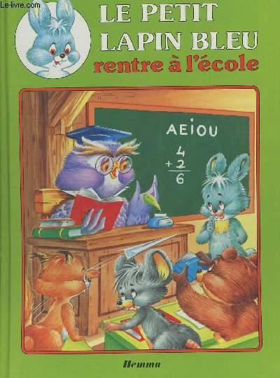 Le petit lapin bleu rentre à l'école