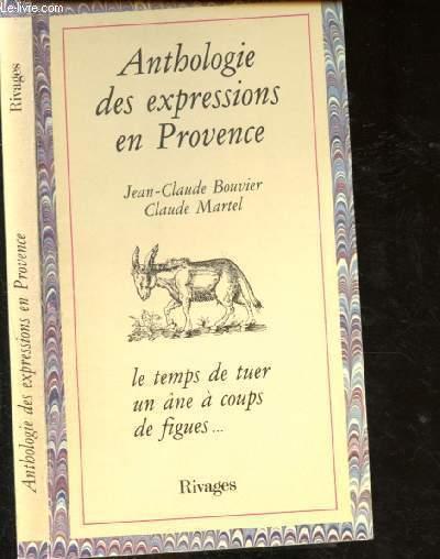Anthologie des expressions en Provence