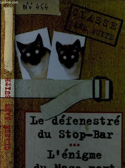 L'énigme du stop bar - Belzébuth raconte le défenestré