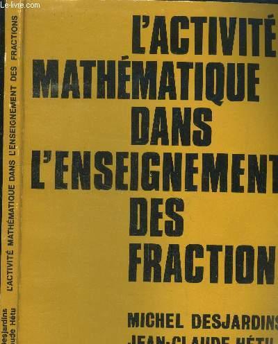 L'activité mathématique dans l'enseignement des fractions