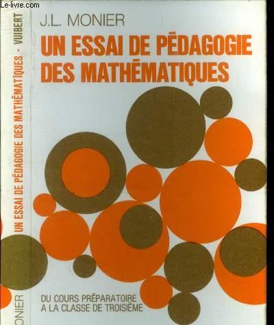 Un essai de pédagogique des mathématiques