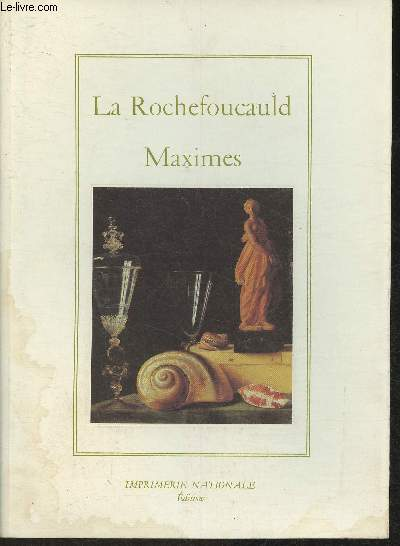 Maximes (Collection de L'Imprimerie Nationale