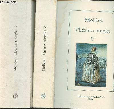 Théâtre complet Tomes I et V (Collection de L'Imprimerie Nationale