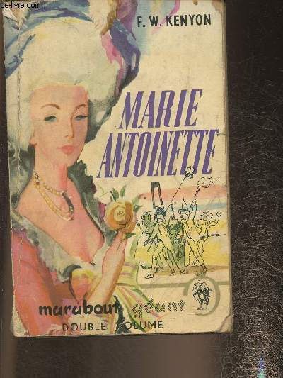 Marie Antoinette- Double ouvrage