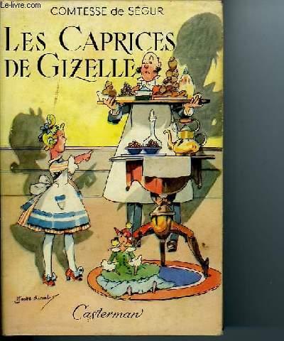 LES CAPRICES DE GIZELLE