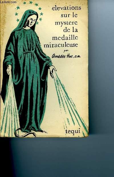 ELEVATIONS SUR LE MYSTERE DE LA MEDAILLE MIRACULEUSE