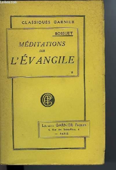MEDITATIONS SUR L'EVANGILE Tome II