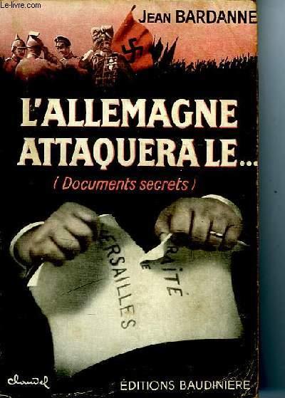 L'ALLEMAGNE ATTAQUERA LE...