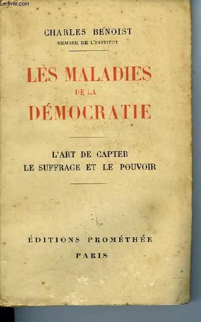 LES MALADES DE LA DEMOCRATIE