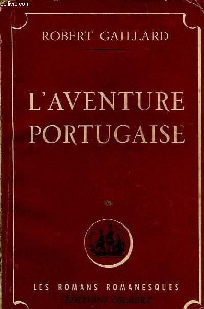 L'AVENTURE PORTUGAISE