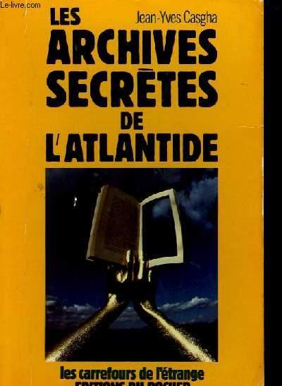 LES ARCHIVES SECRETES DE L'ATLANTIDE