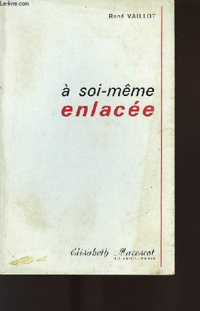 A SOI-MÊME ENLACÉE