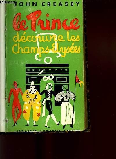 LE PRINCE DECOUVRE LES CHAMPS-ELYSEES