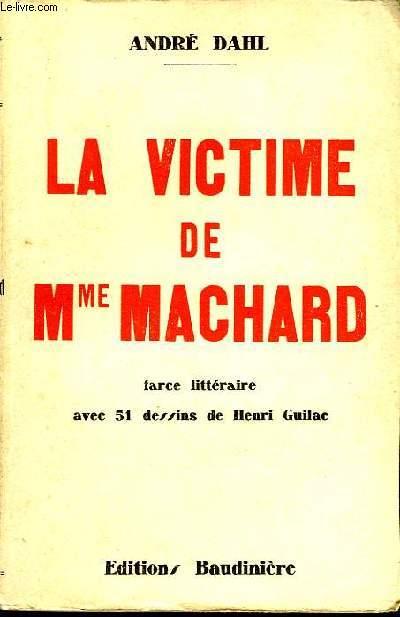 LA VICTIME DE MME MACHARD