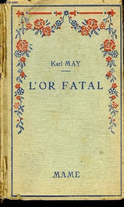 L'OR FATAL