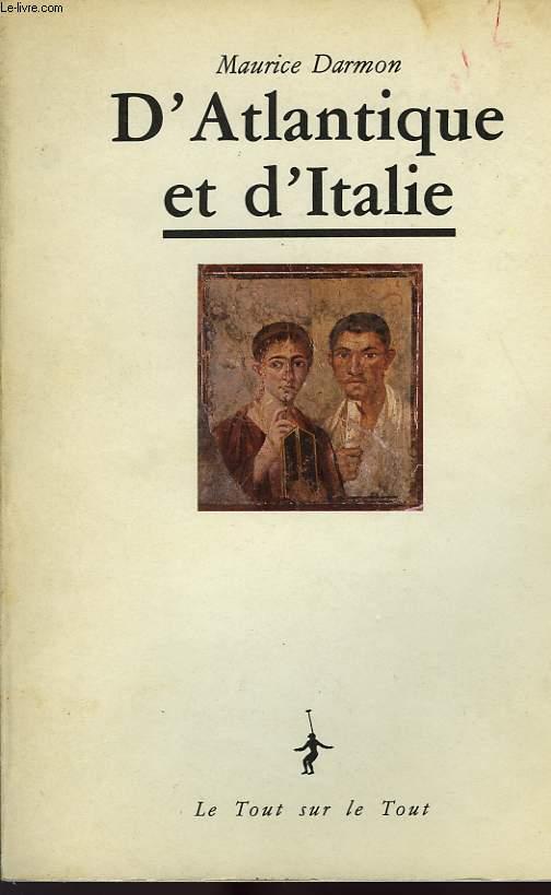 D'ATLANTIQUE ET D'ITALIE