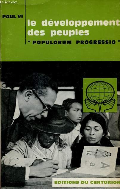 LE DEVELOPPEMENT DES PEUPLES, 'POPULORUM PROGRESSIO', ENCYCLIQUE DU 26 MARS 1967