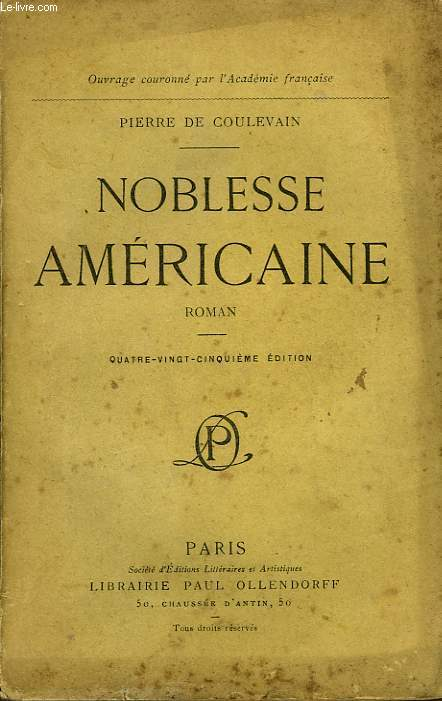 NOBLESSE AMERICAINE, ROMAN