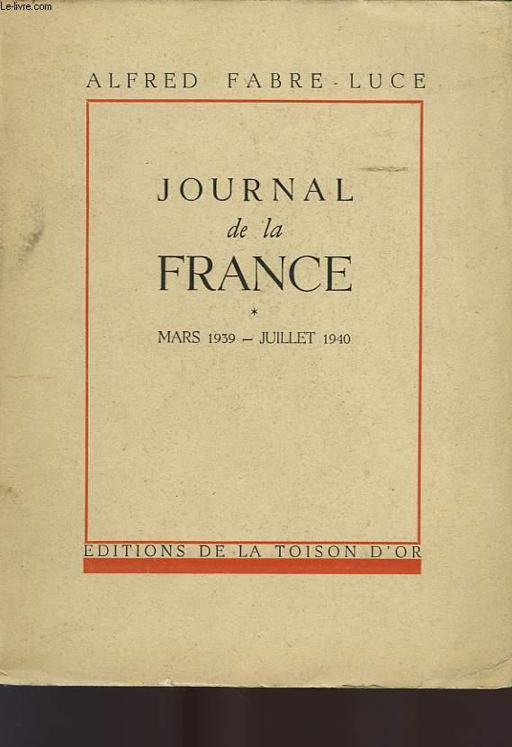 JOURNAL DE LA FRANCE, MARS 1939 - JUILLET 1940