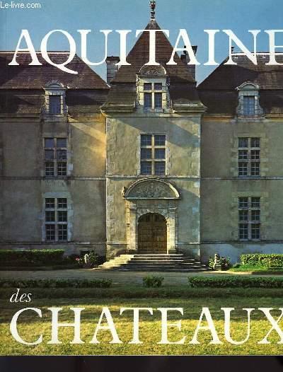 L'AQUITAINE DES CHATEAUX