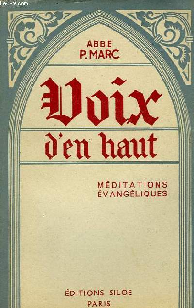VOIX D'EN HAUT, MEDITATIONS EVANGELIQUES
