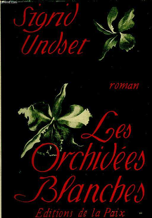 LES ORCHIDEES BLANCHES, ROMAN