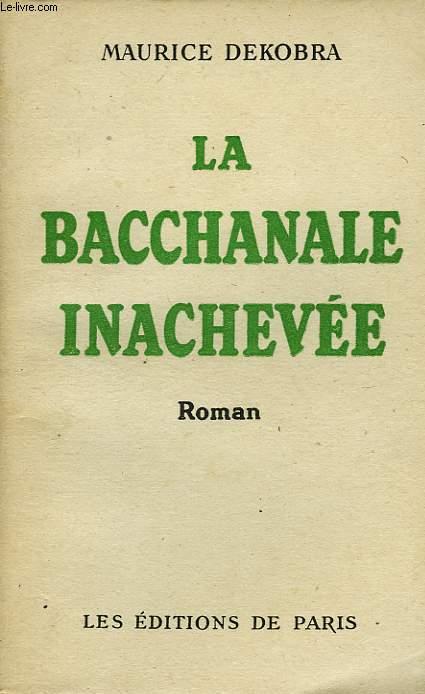 LA BACCHANALE INACHEVEE