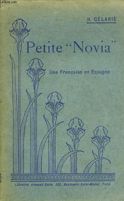 PETITE 'NOVIA', UNE FRANCAISE EN ESPAGNE
