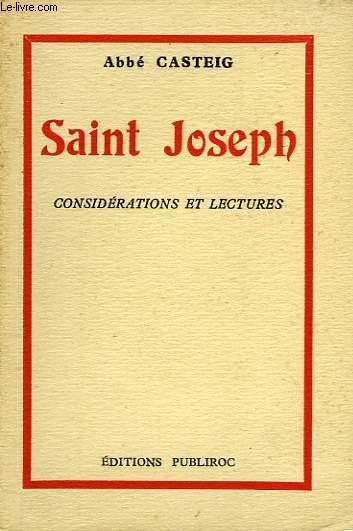SAINT JOSPEH, CONSIDERATIONS ET LECTURES, SPECIALEMENT INDIQUEES POUR LE MOIS DE SAINT JOSPEH