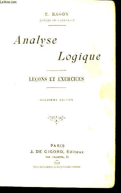 ANALYSE LOGIQUE, LECONS ET EXERCICES
