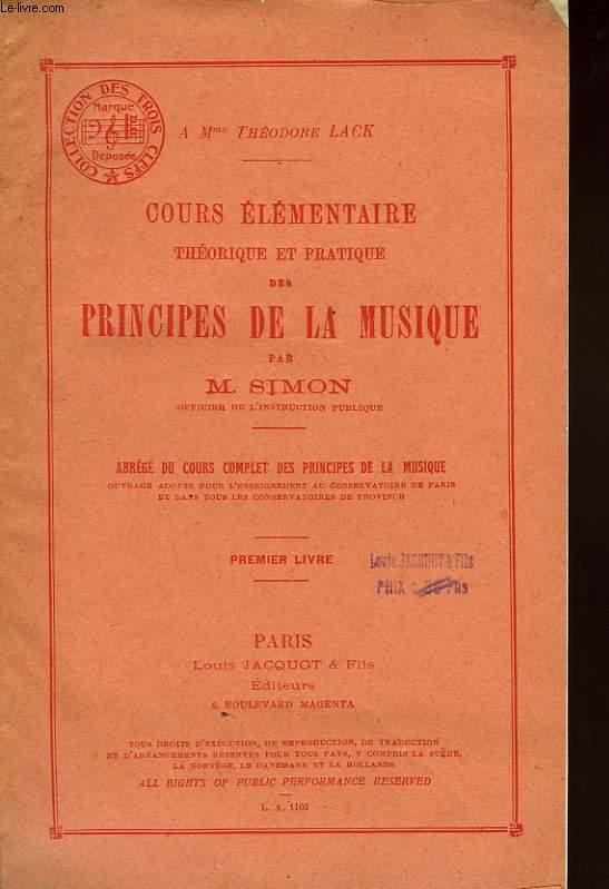COURS ELEMENTAIRE THEORIQUE ET PRATIQUE DES PRINCIPES DE LA MUSIQUE, 1er LIVRE