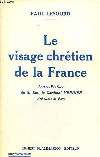 LE VISAGE CHRETIEN DE LA FRANCE