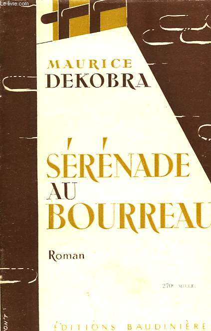 SERENADE AU BOURREAU, ROMAN COSMOPOLITE