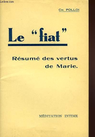 LE 'FIAT', RESUME DES VERTUS DE MARIE