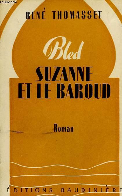 SUZANNE ET LE BAROUD